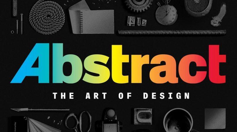 Документальный сериал «Абстракция: искусство дизайна»
